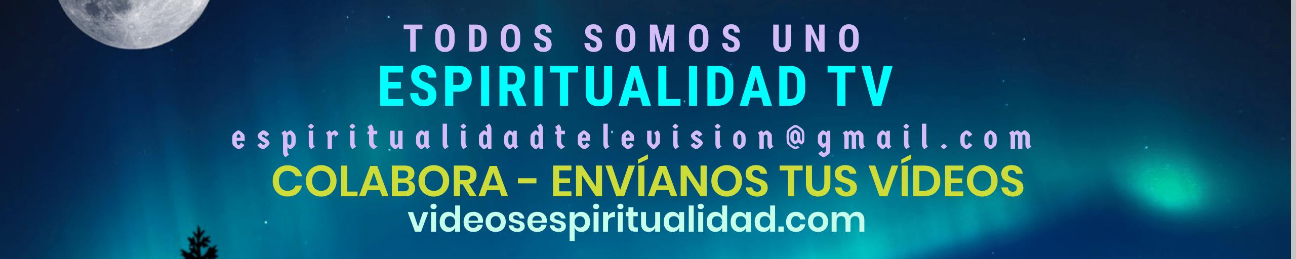 ESPIRITUALIDAD TV: Vídeos de Espiritualidad Libros de Espiritualidad Vídeos de Desarrollo Personal y Autoayuda